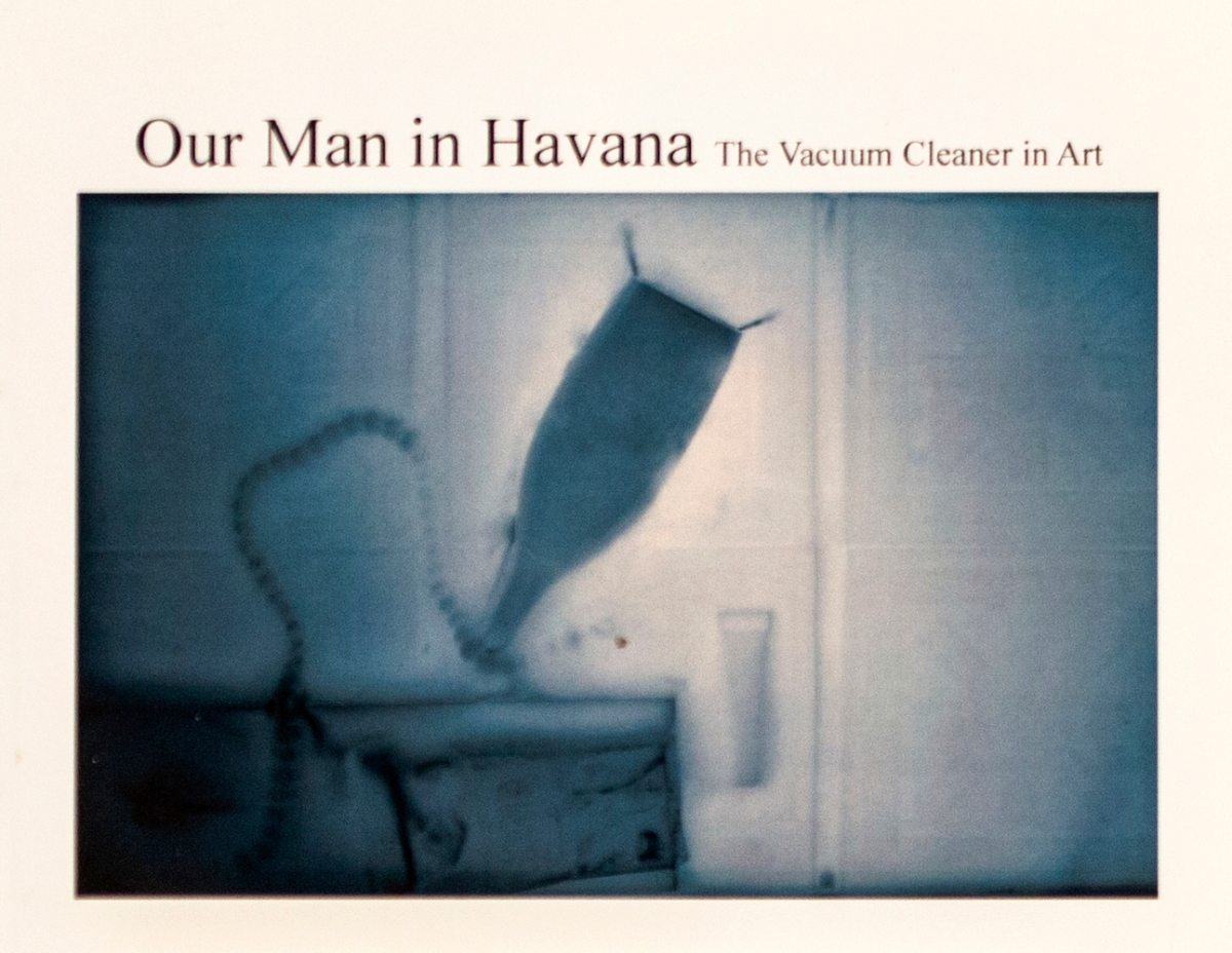 """Aferro Publication No. 1, """"Our Man in Havana: The Vacuum Cleaner in Art"""""""