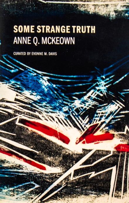 """Aferro Publication No. 22, """"Some Strange Truth, Anne Q. McKeown"""""""