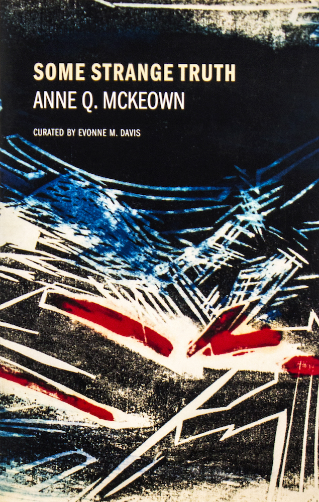"Aferro Publication No. 22, ""Some Strange Truth, Anne Q. McKeown"""